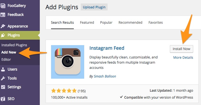 Install Instagram Feed from the Add Plugins functionality in your WordPress Dashboard.