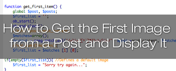 How to get the first image from a WordPress post and display it on your website