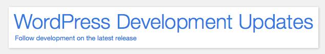 WordPress Development Updates Website